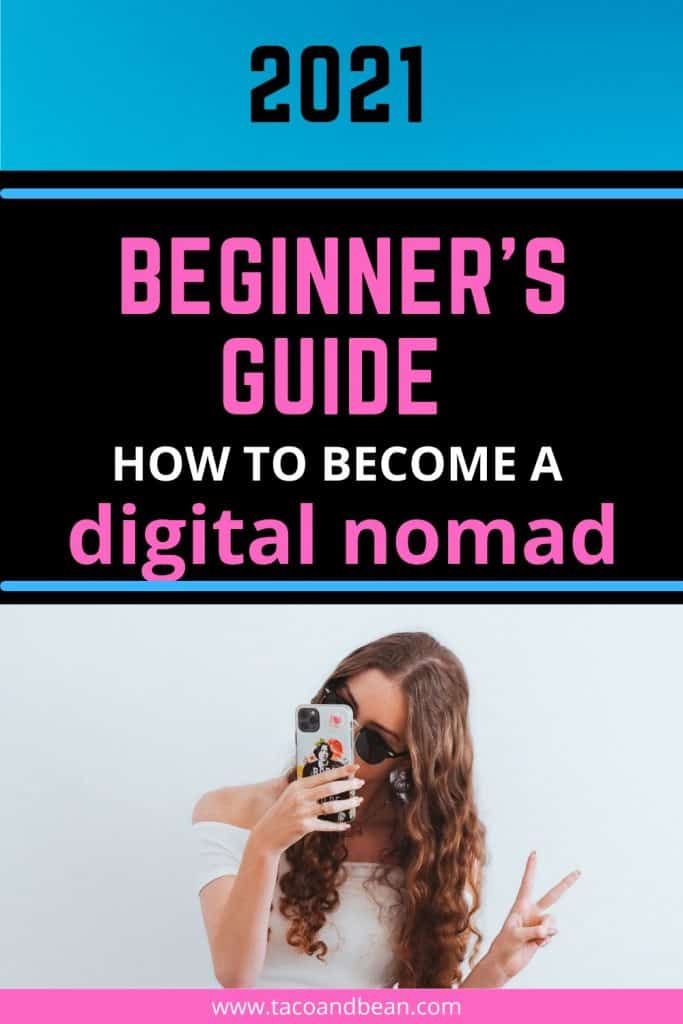 how to become a digital nomad for beginners even if you have no skills or experience