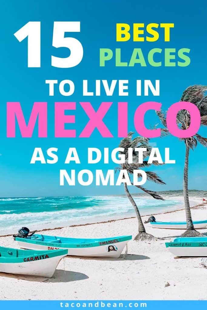 best places for digital nomads in mexico