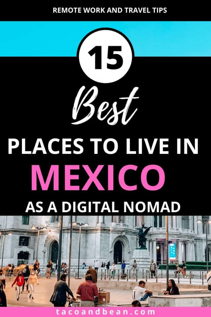 where to live in mexico as a digital nomad